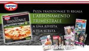 Con Pizza Tradizionale Cameo abbonamento alle riviste omaggio