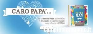 Festa del Papà: vinci una Smart BOX Superman
